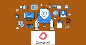 What is Convert Kit? A Free Solution for Email Marketing in 2021