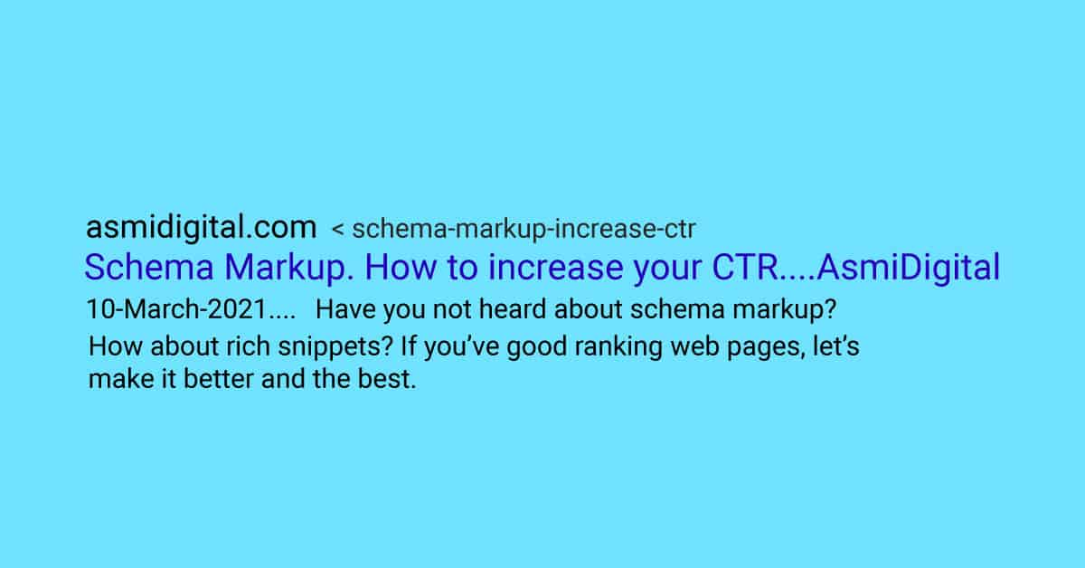 Schema Markup. How to increase your Click through Rate in 2021?